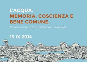 Acqua. Memoria, coscienza e bene comune. 13 settembre 2014